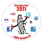Pisa Blog Tour 2011: anche io presente all'appello