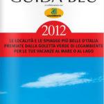 Guida Blu 2012 presenta le località balneari a 5 vele